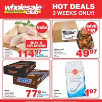 Wholesale Club - Hot Deals - 3 Weeks Only! Flyer