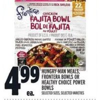 Hungry-Man Meals Frontera Bowls or Healthy Choice Power Bowls