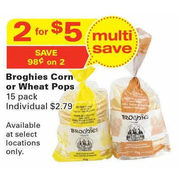 Broghies Corn or Wheat Pops 15-Pack - 2/$5.00 ($0.98 off)