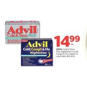 Advil Cold & Sinus Plus, Nighttime Or Cold, Cough & Flu Caplets Or Liquid-Gels - $14.99