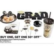 Graduation Party & Baking Supplies By Celebrate It - BOGO 50% off
