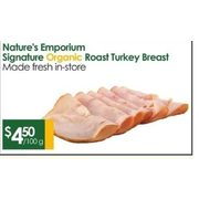 Nature's Emporium Signature Organic Roast Turkey Breast  - $4.50/100g