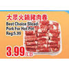 Best Choice Sliced Pork for Hot Pot - $3.99/lb