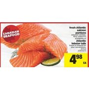 Fresh Atlantic Salmon Portions Or Atlantic Lobster Tails - $4.98
